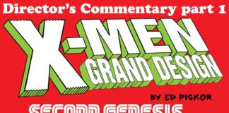 Cartoonist Kayfabe: Director's Audio Commentary: X-Men: Grand Design- Second Genesis issue 1