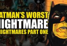 Comics Explained – Batman's Worst Nightmares (Batman Universe: Knightmares Part 1)