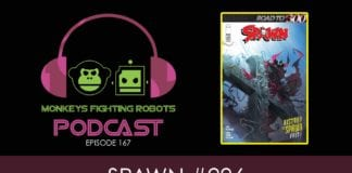 Episode 167: Todd McFarlane's SPAWN #296 Vs. Jason Aaron's WAR OF REALM #3