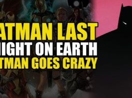 Comics Explained – Batman Last Knight On Earth: Batman Goes Crazy   Comics Explained