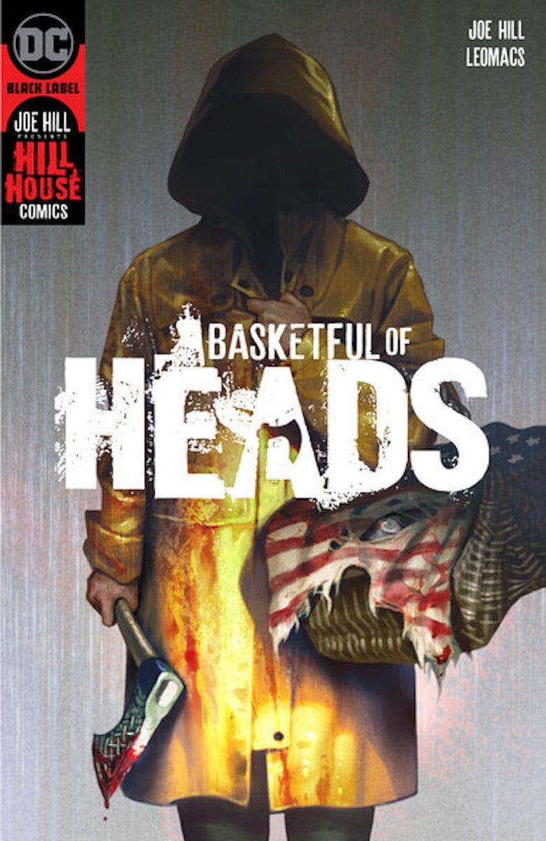 Joe Hill Basketful of Heads