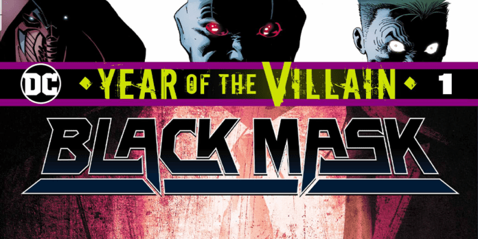 Review: A Classic Villain Is Given a New Mask In YEAR OF THE VILLAIN: BLACK MASK #1 5