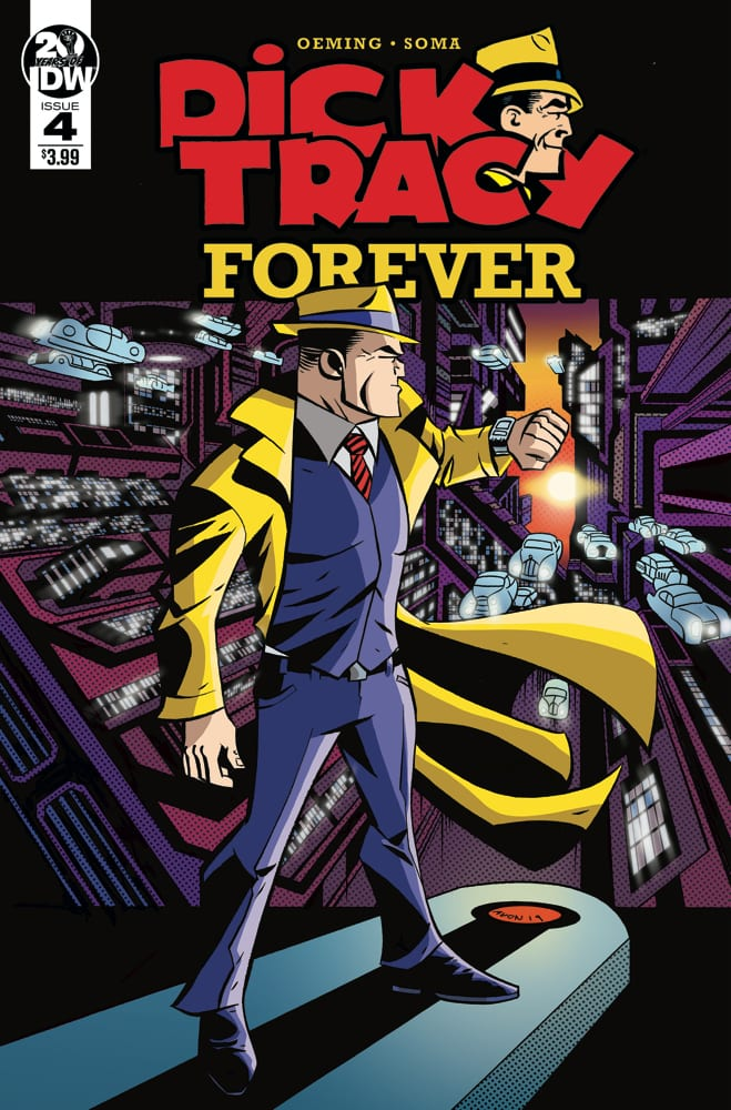 DICK TRACY FOREVER #4 Storms Blindly Into The Future