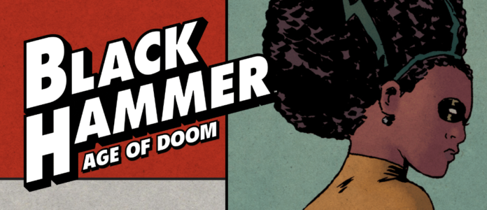 Review: BLACK HAMMER: AGE OF DOOM #12-The End of an Epic 6