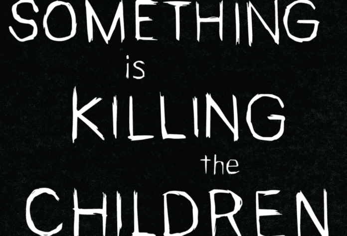 Review: SOMETHING IS KILLING THE CHILDREN #1 - Glorious Gore 8