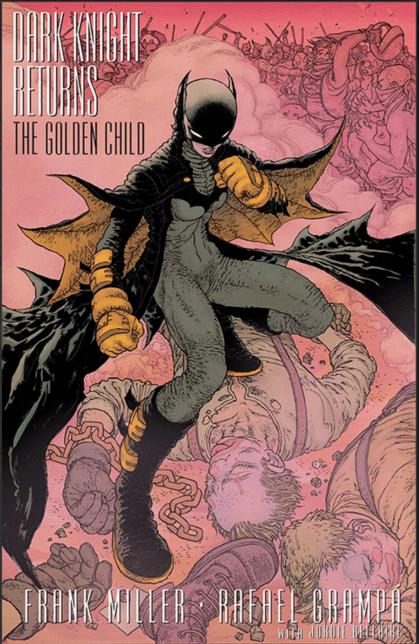 Frank Miller Dark Knight Golden Child