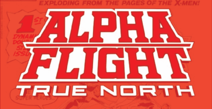 Review: ALPHA FLIGHT: TRUE NORTH Is A Triple Treat For Alpha-fans 2