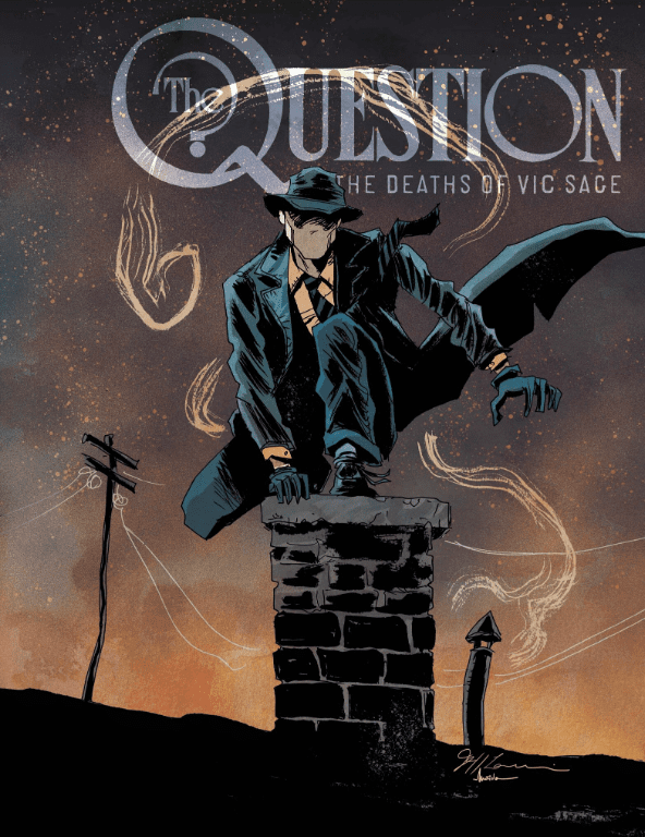 Review: QUESTION: THE DEATHS OF VIC SAGE #1-Who Are You? Who? Who? 1