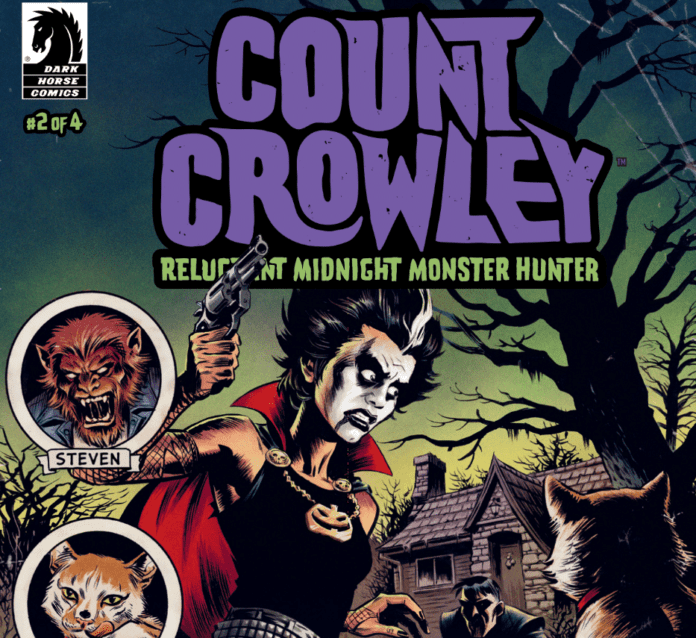 Review: The Plot Thickens With More Movie Monsters In COUNT CROWLEY: RELUCTANT MIDNIGHT MONSTER HUNTER #2 7