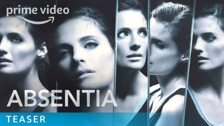 First Look: ABSENTIA (Season 2 - Amazon Prime)