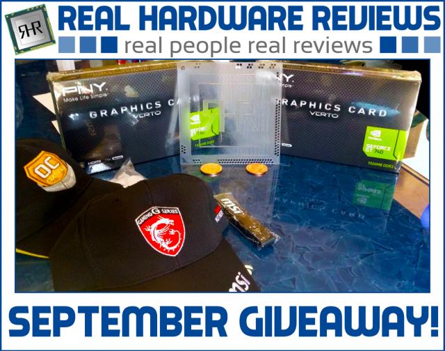 September giveaways from RealHardwareReviews.com