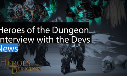 Heroes of the Dungeon Interview with the Devs