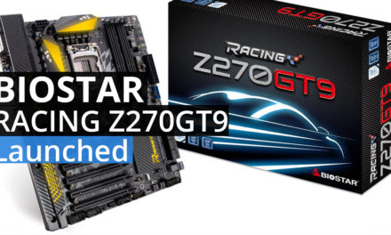 BIOSTAR RACING Z270GT9 Officially Launched!