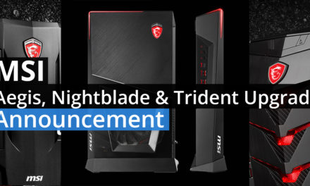 MSI Unveils Their New Pre-Built Gaming Systems