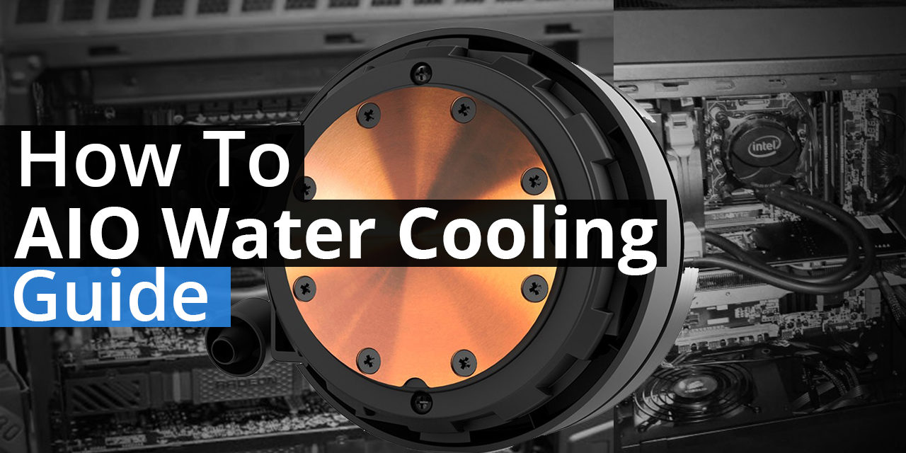 AIO Cooling How To
