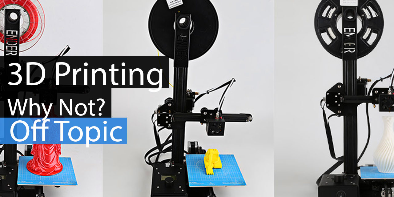 Home 3D Printer – Why Not