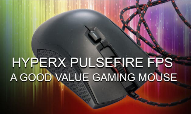 HyperX Pulsefire FPS: A Good Value Gaming Mouse