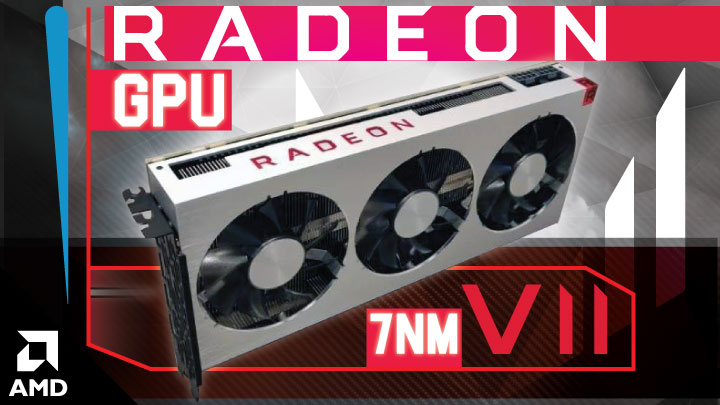 RADEON VII – World's First 7nm Gaming GPU