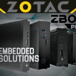 ZOTAC ZBOX Pro – FIRST Embedded Solutions