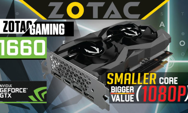 Zotac GAMING GeForce GTX 1660 Review