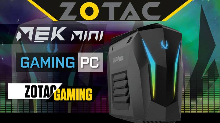 Zotac Mek Mini – Small Doesn't Mean Less