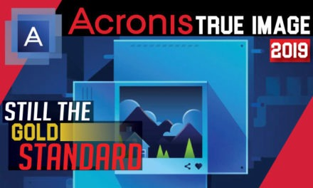 Acronis True Image 2019 Review