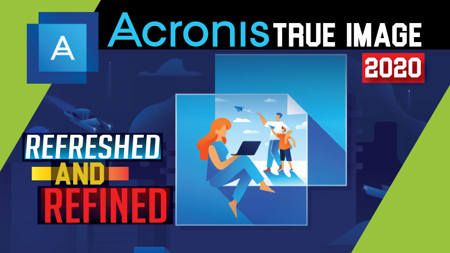 Acronis True Image 2020 Review