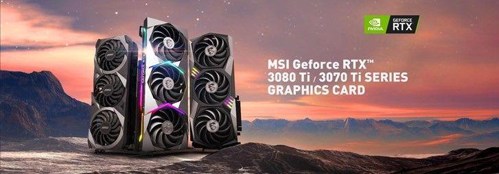 MSI GeForce RTX 3080 & 3070 Ti