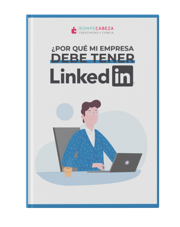 ¿Por qué mi empresa debe tener LinkedIn?