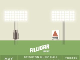 Brighton Music Hall + Filligar