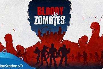 """Bloody Zombies, Ça va """"bastonner"""" sur PSVR cette année !"""
