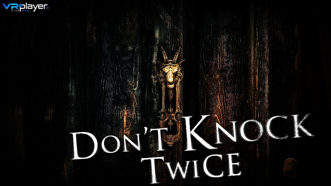 Don-t knock twice sur PlayStation VR