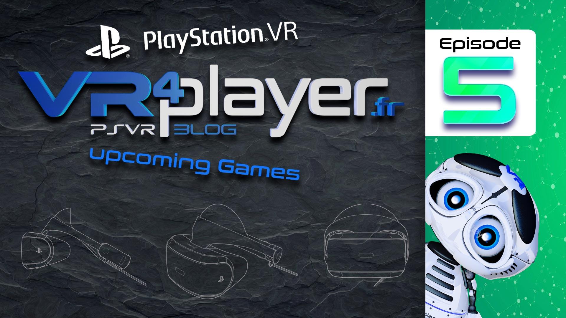 PlayStation VR Upcoming games 5 VR4player.fr