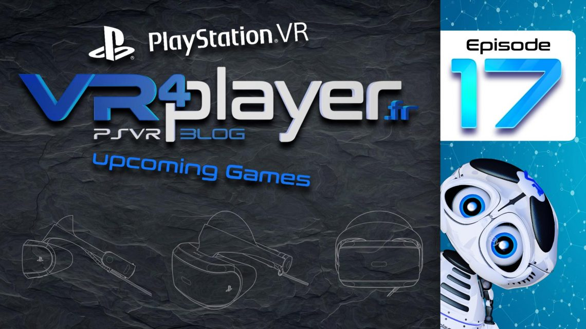 PlayStation VR upcoming Games VR4player.fr