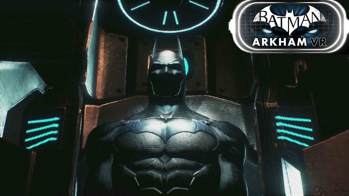 Batman Arkham VR sur PlayStation VR