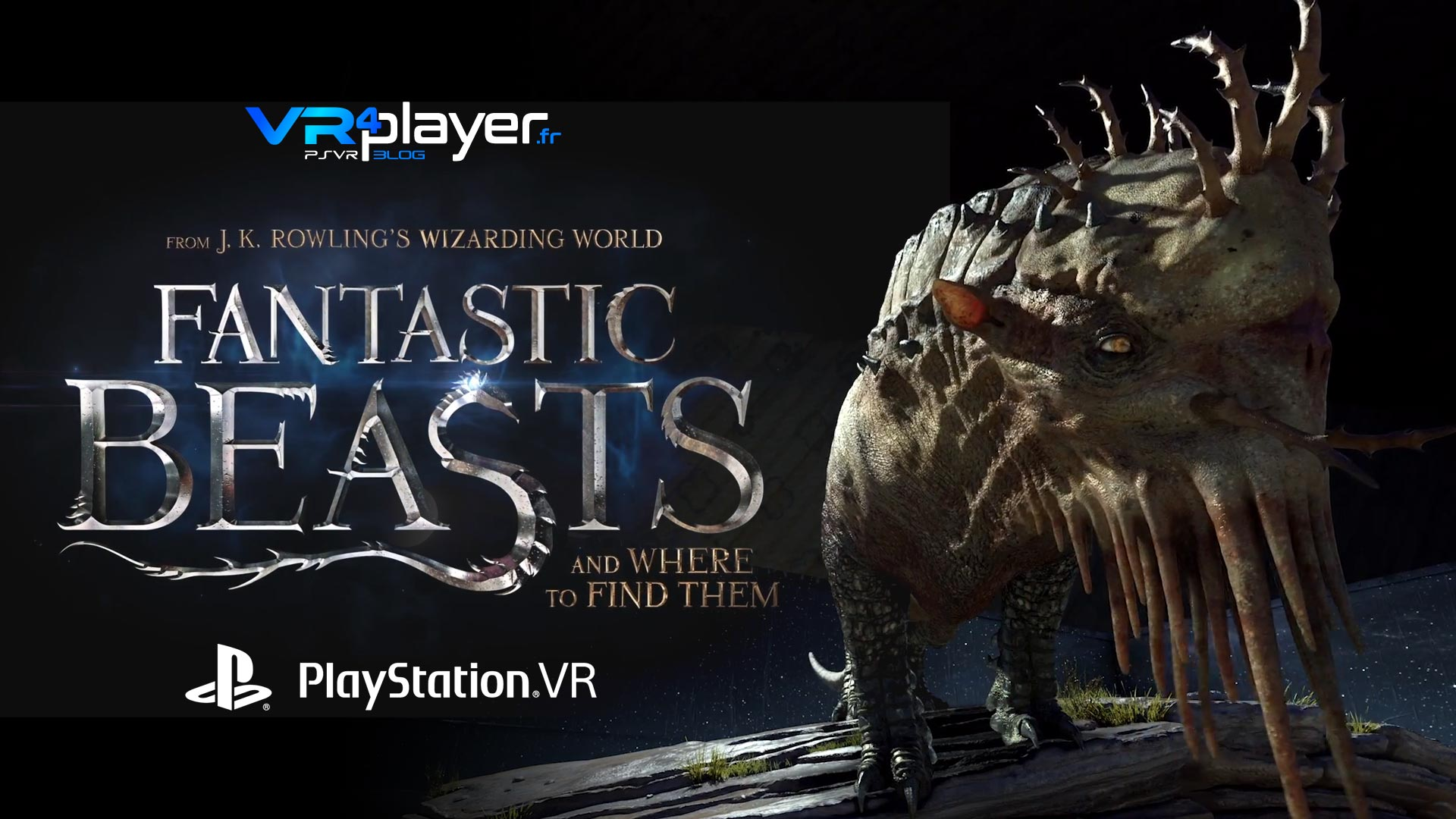 Fantastic Beasts, VR4player