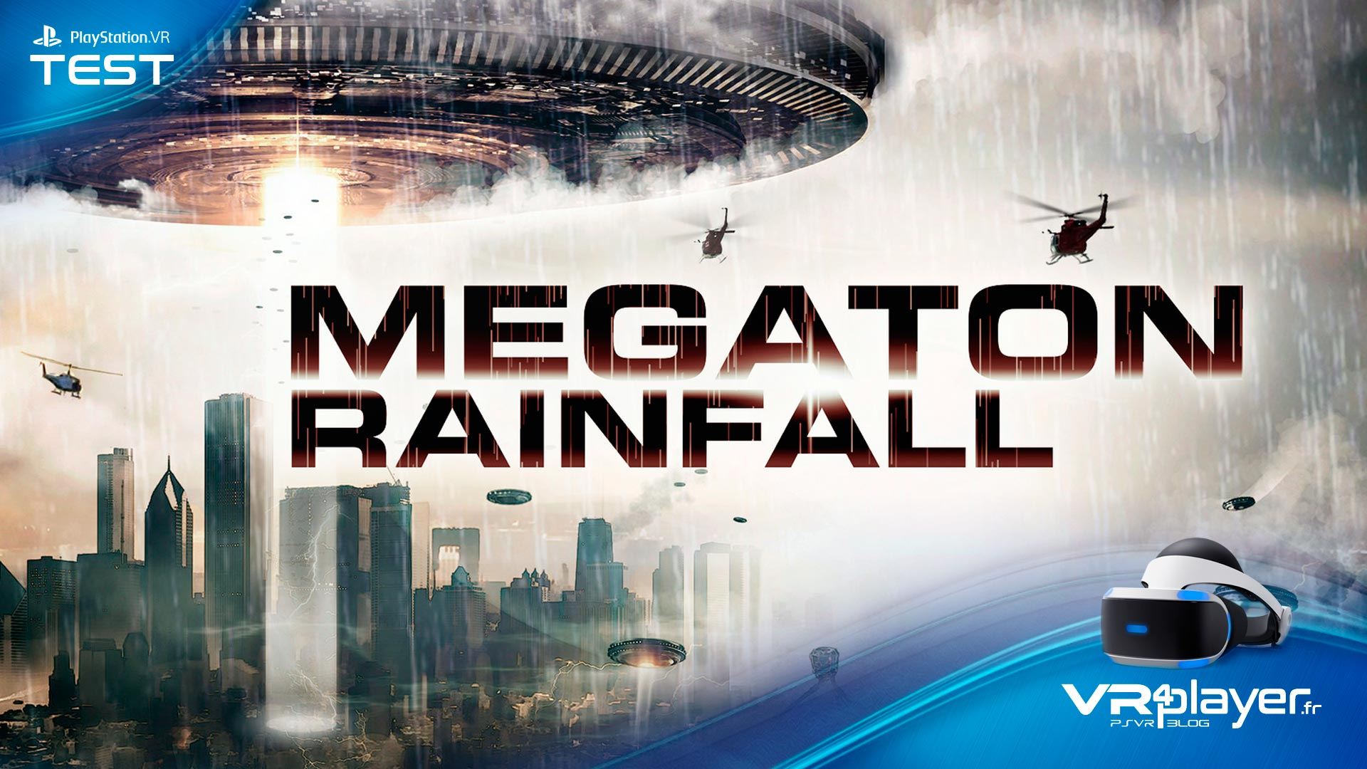 Megaton Rainfall Test Review sur VR4Player.fr