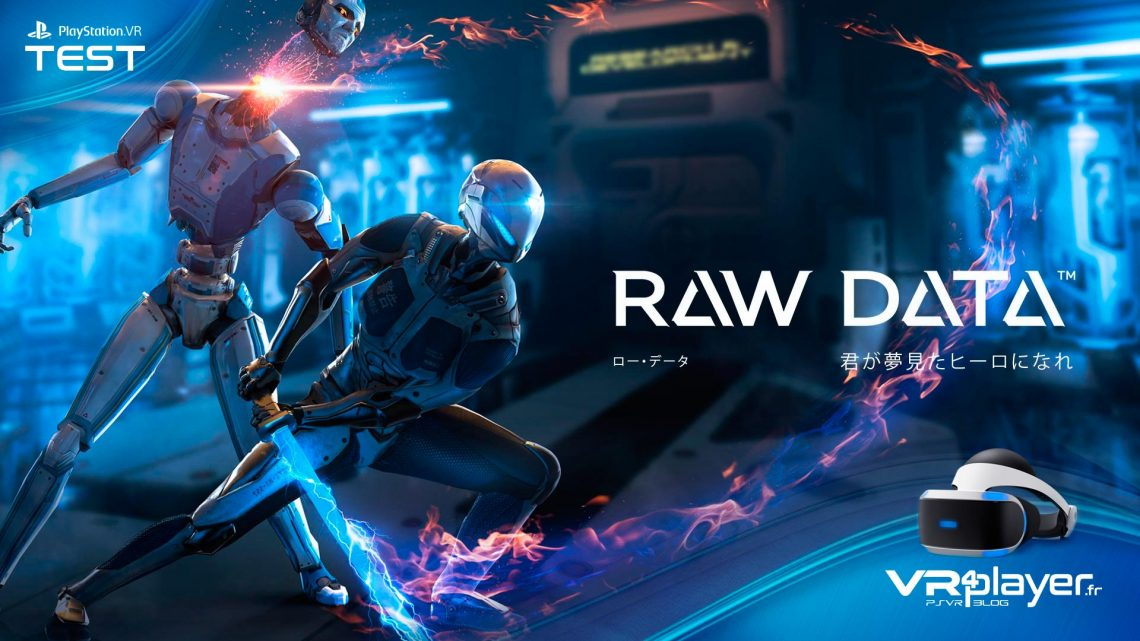 Raw Data, le teste sur playStation VR