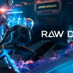 Raw Data, le teste sur playStation VR