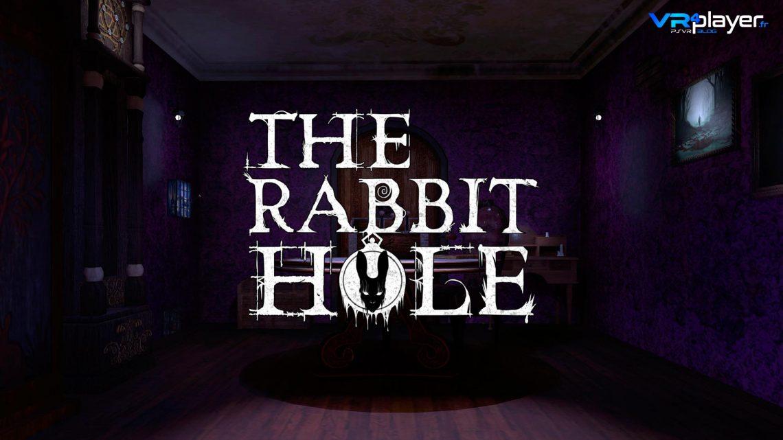 The Rabbit Hole prévu sur PSVR