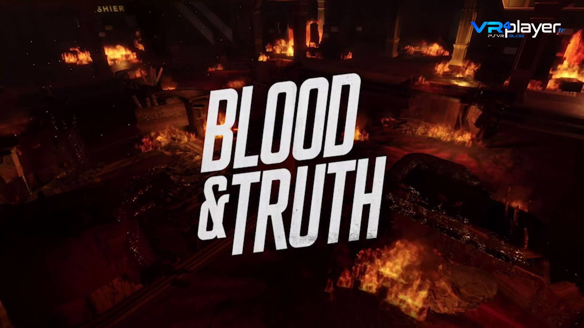 Blood and Truth VR4player