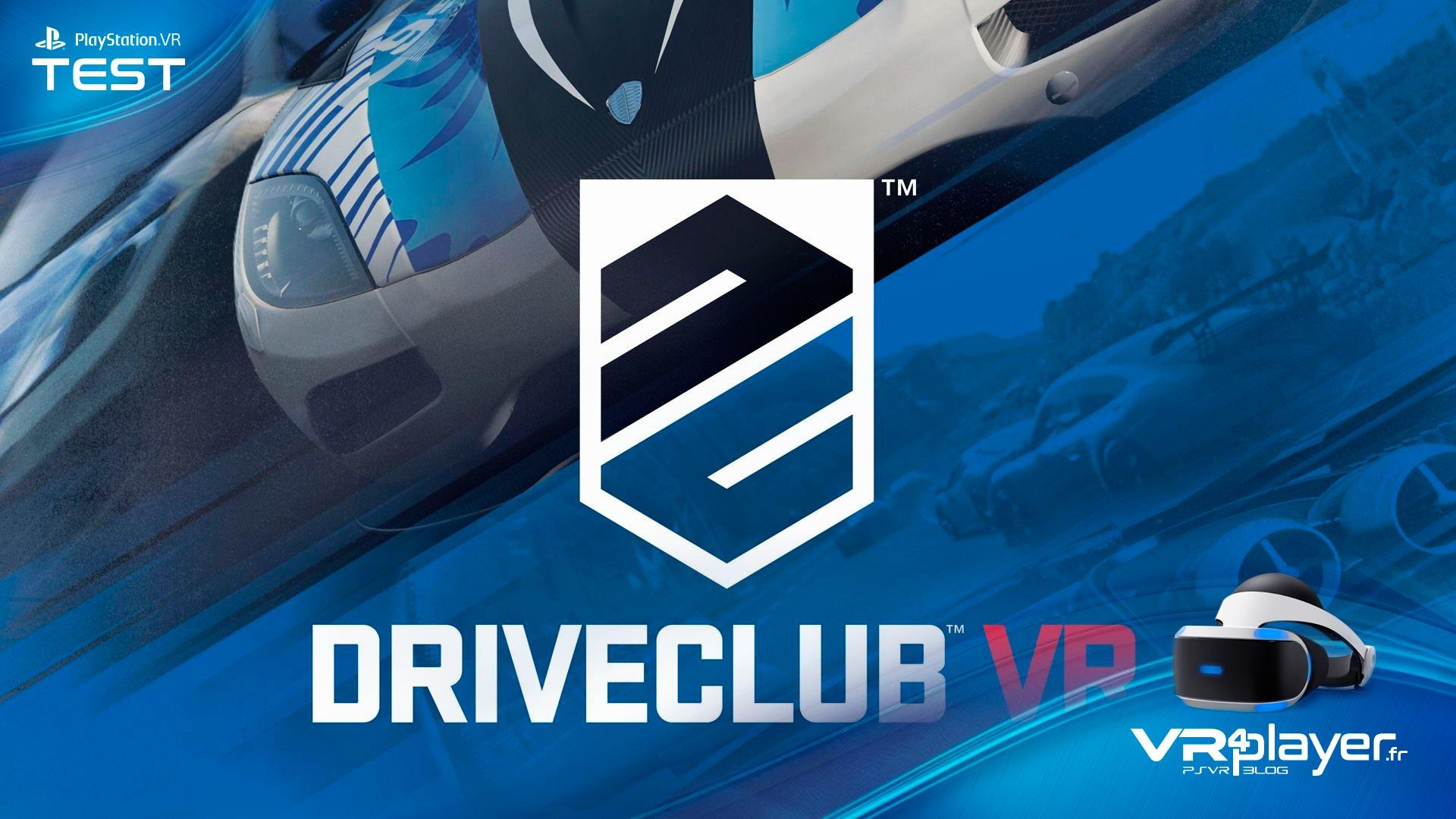 DriveClub VR Test Review PSVR VR4player