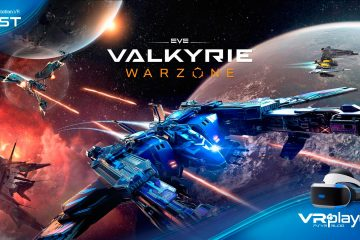PlayStation VR : Eve Valkyrie Warzone – Le test Review