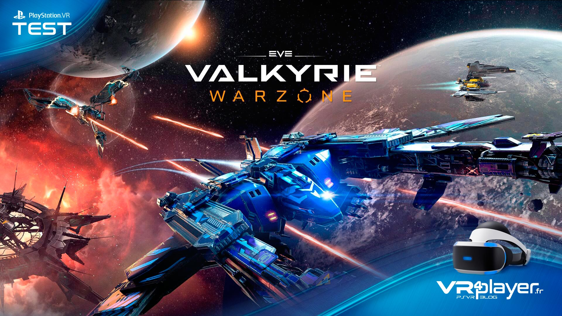 Eve Valkyrie test review VR4player