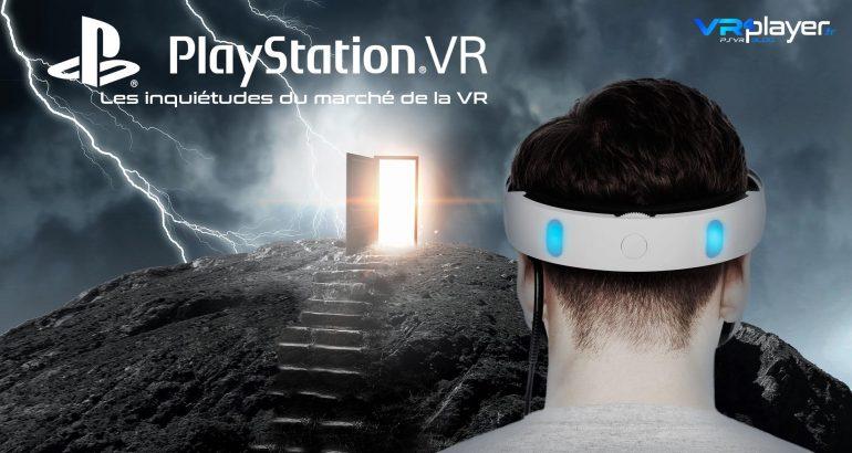 Réalité Virtuelle les inquiétudes du marché VR4Player