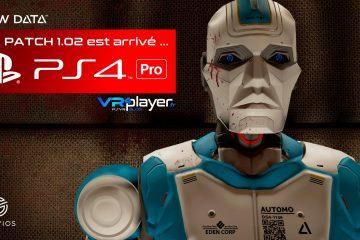 PlayStation VR : Raw Data, le Patch PS4 Pro est arrivé.