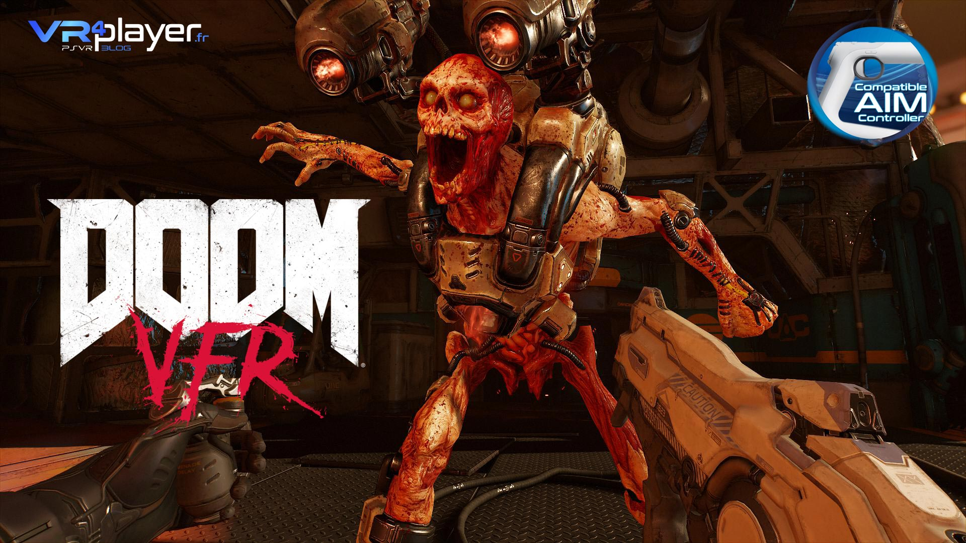 Doom VFR test PSVR Paris Games Week - vrplayer.fr
