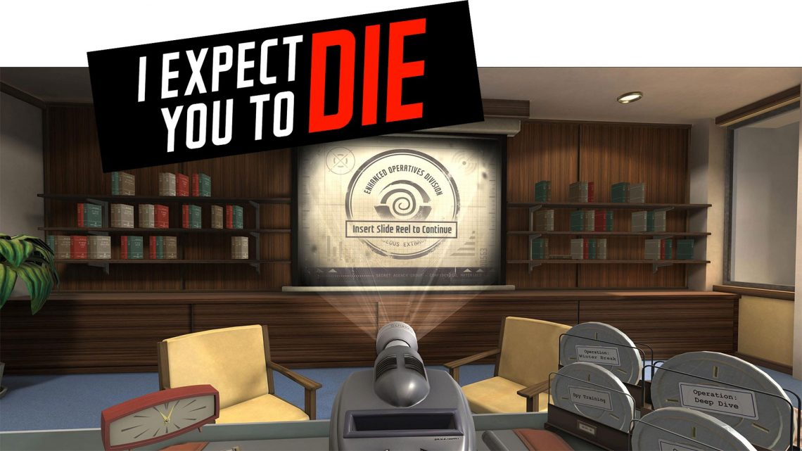 I Expect you to Die sur PSVR