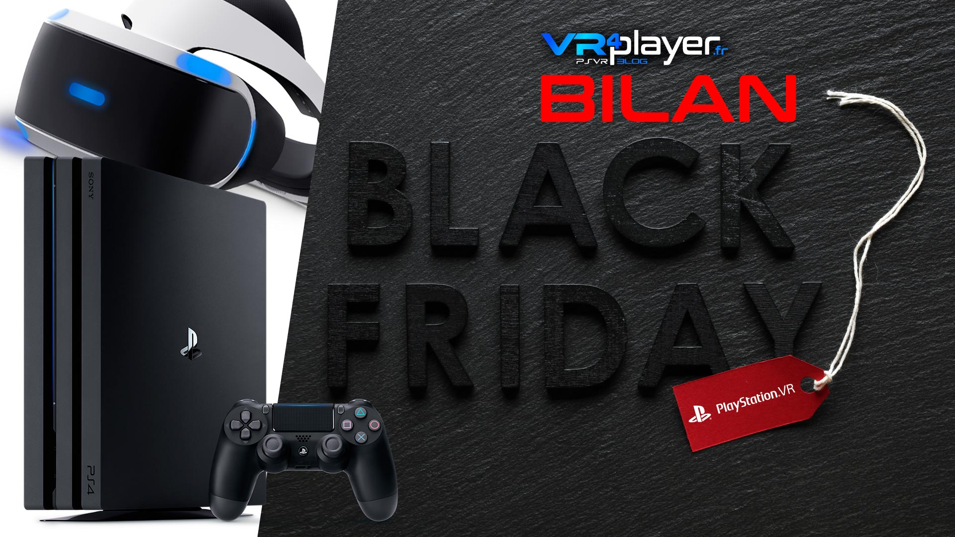 Ventes Black Friday Vr4Player