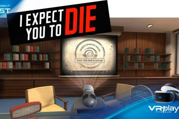 PlayStation VR : I Expect you to Die, allons nous en mourir ? le test.